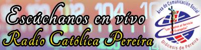 Radio Católica - Diócesis de Pereira